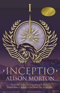 INCEPTIO (Roma Nova #1) by Alison Morton